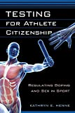 Testing for Athlete Citizenship