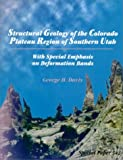 Structural Geology of the Colorado Plateau Region of Southern Utah, With Special Emphasis on Deformation Bands