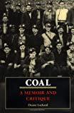 Coal: A Memoir and Critique
