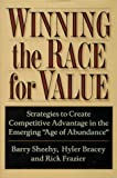 Buy Winning the Race for Value: Strategies to Create Competitive Advantage in the Emerging