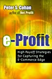 Buy E-Profit: High-Payoff Strategies for Capturing the E-Commerce Edge from Amazon