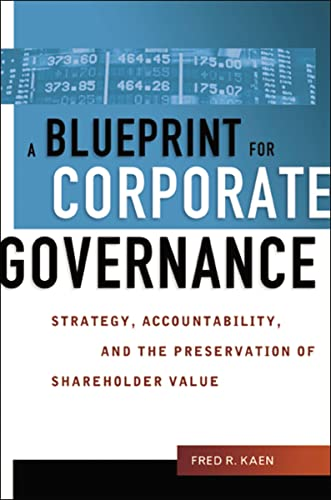 Book Cover: Blueprint for Corporate Governance, A: Strategy, Accountability, and the Preserv