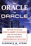 Buy The Oracle of Oracle: The Story of Volatile CEO Larry Ellison and the Strategies Behind His Company's Phenomenal Success from Amazon