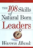 Buy The 108 Skills of Natural Born Leaders from Amazon