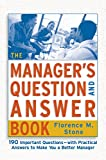 Buy The Manager's Question and Answer Book from Amazon