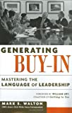 Buy Generating Buy-In: Mastering the Language of Leadership from Amazon
