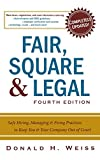 Buy Fair, Square & Legal: Safe Hiring, Managing & Firing Practices to Keep You & Your Company Out of Court from Amazon