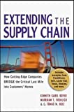 Buy Extending the Supply Chain: How Cutting-Edge Companies Bridge the Critical Last Mile into Customers' Homes from Amazon