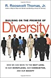 Buy Building on the Promise of Diversity: How We Can Move to the Next Level in Our Workplaces, Our Communities, And Our Society from Amazon