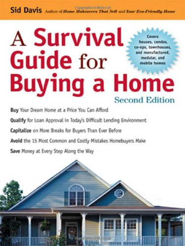 A SURVIVAL GUIDE FOR BUYING A HOME 2ED (PB)