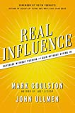 Buy Real Influence: Persuade Without Pushing and Gain Without Giving In from Amazon
