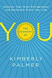 Buy The Economy of You: Discover Your Inner Entrepreneur and Recession-Proof Your Life from Amazon