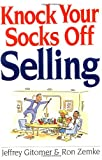 Buy Knock Your Socks Off Selling from Amazon