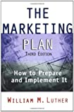 Buy The Marketing Plan : How to Prepare and Implement It from Amazon