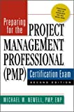 Preparing for the Project Management Professional (PMP) Certification Exam, Second Edition