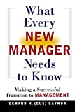 Buy What Every New Manager Needs to Know: Making a Successful Transition to Management from Amazon