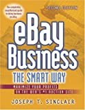 Ebay Business the Smart Way: Maximize Your Profits on the Web's image