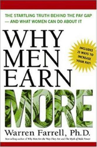 655. Why Men Earn More: The Startling Truth Behind the Pay Gap -- and What Women Can Do About It