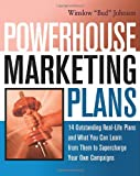 Buy Powerhouse Marketing Plans: 14 Outstanding Real-Life Plans and What You Can Learn from Them to Supercharge Your Own Campaigns from Amazon