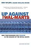 Buy Up Against The Wal-marts: How Your Business Can Prosper In The Shadow Of The Retail Giants from Amazon