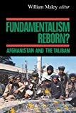 Fundamentalism Reborn? : Afghanistan and the Taliban by William Maley (Preface)