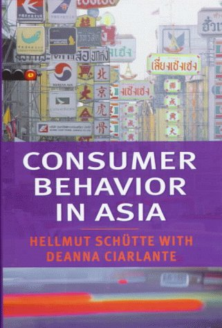 Consumer behavior books marketing books a core collection uf consumer behavior in asia by by hellmut schutte and deanna ciarlante fandeluxe Gallery