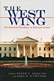 The West Wing: The American Presidency As Television Drama (The Television Series)