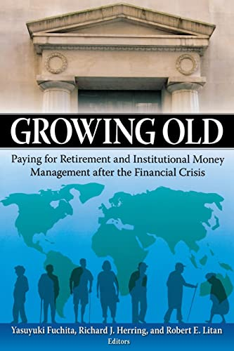 PDF Growing Old Paying for Retirement and Institutional Money Management after the Financial Crisis