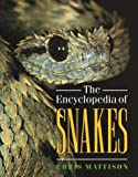 The Encyclopedia of Snakes by Chris Mattison [Checkmark Books]