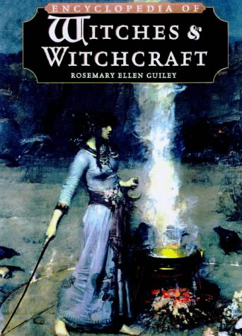 The Encyclopedia of Witches and Witchcraft, Second Edition, Rosemary Ellen Guiley
