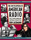 The Encyclopedia of American Radio: An A-Z Guide to Radio from Jack Benny to Howard Stern