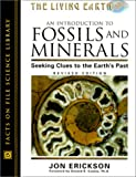 An Introduction to Fossils and Minerals: Seeking Clues to the Earth's Past
