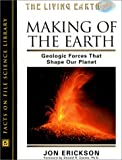 Making of the Earth:  Geological Forces That Shape Our Planet