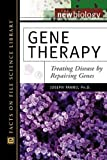 Gene Therapy: Treating Disease by Repairing Genes