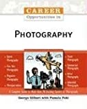 Career Opportunities In Photography (Career Opportunities)