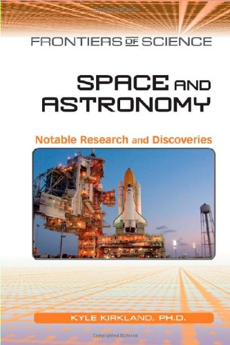 PDF Space and Astronomy Notable Research and Discoveries Frontiers of Science
