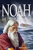 Noah: The End of the World, Bradley Booth