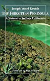 : The Forgotten Peninsula: A Naturalist in Baja California