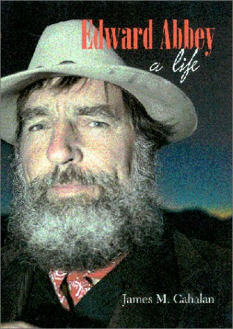 Edward Abbey : A Life: A Life