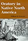 Oratory in Native North America