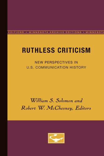 Ruthless Criticism: New Perspectives in US Communications History