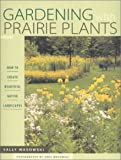 Cover image of Gardening with Prairie Plants