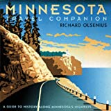 Minnesota Travel Companion: A Guide to History along Minnesota's Highways