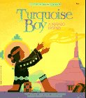 Turquoise Boy (Native American Legends & Lore), Cohlene