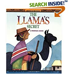 The Llama's Secret: A Peruvian Legend (Legends of the World)