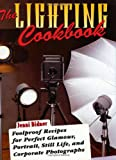 Foolproof Recipes for Perfect Glamour, Portrait, Still Life, and Corporate Photographs