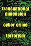 The Transnational Dimension of Cyber Crime and Terrorism (Hoover National Security Forum Series)/Whiteman