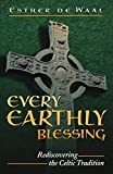 Every Earthly Blessing