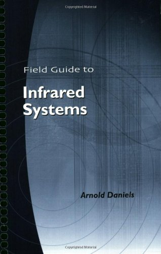 PDF Field Guide to Infrared Systems SPIE Vol FG09