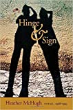 Hinge & Sign: Poems, 1968-1993, McHugh, Heather
